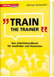 Train the Trainer, Birkenbihl (vergünstigte Neuauflage)